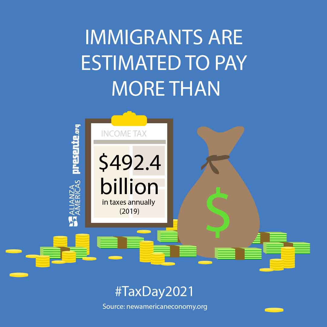 Immigrants Tax Day 2021