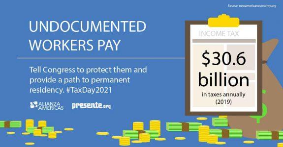 Undocumented Tax Day 2021